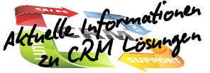 Aktuelle Informationen zu CRM-Lösungen!
